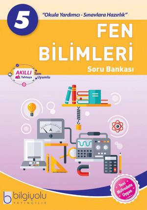Bilgiyolu - 5.Sınıf - Fen Bilimleri - Soru Bankası