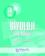 BİLGİYOLU 10.SINIF BİYOLOJİ  SORU BANKASI B