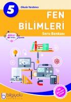 BİLGİYOLU 5.SINIF FEN BİLİMLERİ SORU BANKASI