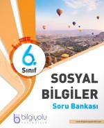 BİLGİYOLU 6.SINIF SOSYAL BİLGİLER SORU BANKASI