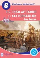 Bilgiyolu - 8.Sınıf - T.C.İnkılap Tarihi ve Atatürkçülük - Soru Bankası
